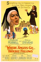 Affiche Where Angels Go Trouble Follows!