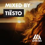 Pochette AFTR:HRS: Mixed by Tiësto
