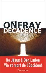 Couverture Décadence : vie et mort du judéo-christianisme