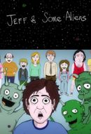 Affiche Jeff & Some Aliens