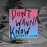 Pochette Don't Wanna Know (Total Ape remix)