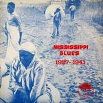 Pochette Mississippi Blues 1927-1941