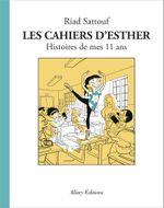 Couverture Histoires de mes 11 ans – Les Cahiers d'Esther, tome 2