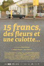 Affiche 15 francs, des fleurs et une culotte
