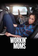 Affiche Workin' Moms