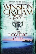 Couverture The Loving Cup, Poldark tome 10