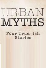 Affiche Urban Myths