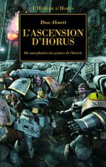 Couverture L'ascension d'Horus - L'hérésie d'Horus, tome 1