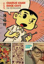 Couverture Charlie Chan Hock Chye, une vie dessinée