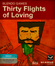 Jaquette Thirty Flights of Loving