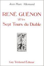 Couverture René Guenon Et Les Sept Tours Du Diable