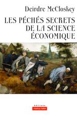 Couverture Les péchés secrets de la science économique