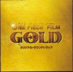 Pochette ONE PIECE FILM GOLD オリジナル・サウンドトラック (OST)