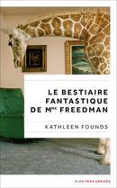 Couverture Le bestiaire fantastique de Mme Freedman