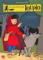 Couverture La Rencontre et autres récits - Les aventures de Loupio, tome 1