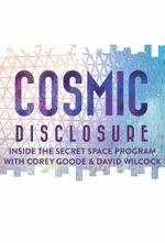 Affiche Cosmic Disclosure