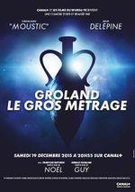 Affiche Groland : Le Gros-Métrage