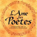 Pochette L'Âme des poètes : L'Essentiel de la chanson française