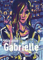 Couverture Mon amie Gabrielle