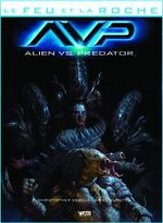 Couverture Aliens Vs. Predator - Le Feu et la roche, tome 4