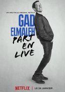 Affiche Gad Elmaleh part en live