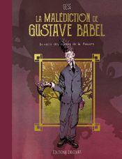 Couverture La Malédiction de Gustave Babel - Un récit des contes de la Pieuvre, tome 1