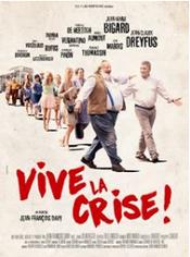 Affiche Vive la crise