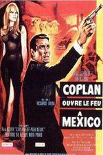 Affiche Coplan ouvre le feu à Mexico