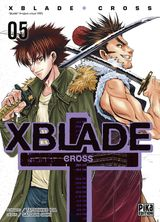Couverture XBlade Cross Tome 5