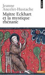 Couverture Maître Eckhart et la mystique rhénane