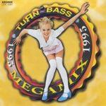 Pochette Turn Up the Bass Megamix 1995