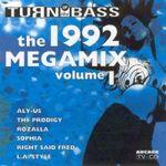 Pochette Turn Up the Bass Megamix 1992, Volume 1