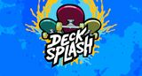 Jaquette Deck Splash