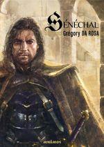 Couverture Sénéchal, tome 1