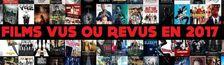 Cover Courts ou longs-métrages vus/revus en 2017