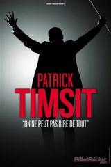 Affiche Patrick Timsit : On ne peut pas rire de tout à Pleyel