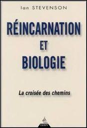 Couverture Réincarnation et Biologie. La Croisée des chemins.