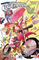 Couverture Believe It - The Unbelievable Gwenpool (2016), tome 1