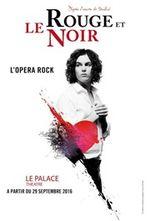 Affiche Le Rouge et le Noir : L'Opéra Rock