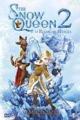 Affiche The Snow Queen 2 - Le Miroir sacré