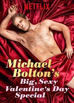 Affiche Michael Bolton's Big, Sexy Valentine's Day Special