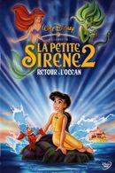 Affiche La Petite Sirène 2 : Retour à l'océan