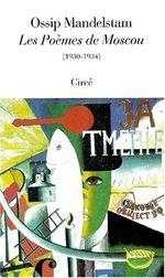 Couverture Les poèmes de Moscou 1930-1934