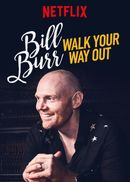 Affiche Bill Burr : Walk Your Way Out