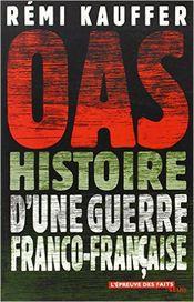 Couverture OAS histoire d'une guerre Franco-française