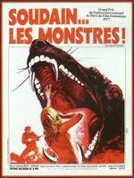 Affiche Soudain... Les monstres