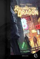 Couverture La résurrection du dragon