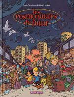 Couverture Les Cosmonautes du Futur, tome 1