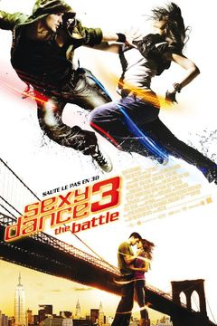 Affiche Sexy Dance 3 : The Battle