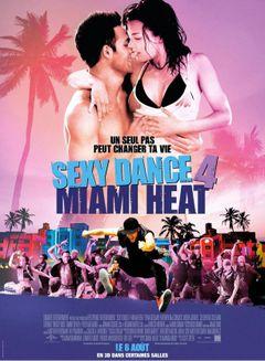 Affiche Sexy Dance 4 : Miami Heat